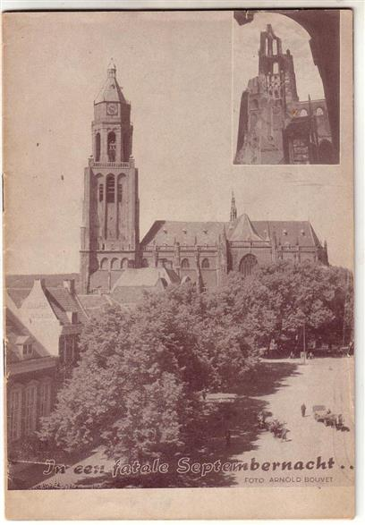 BOUVET, ARNOLD - De Arnhemse St. Eusebius kerk vóór en na de verwoesting: foto's met inleiding