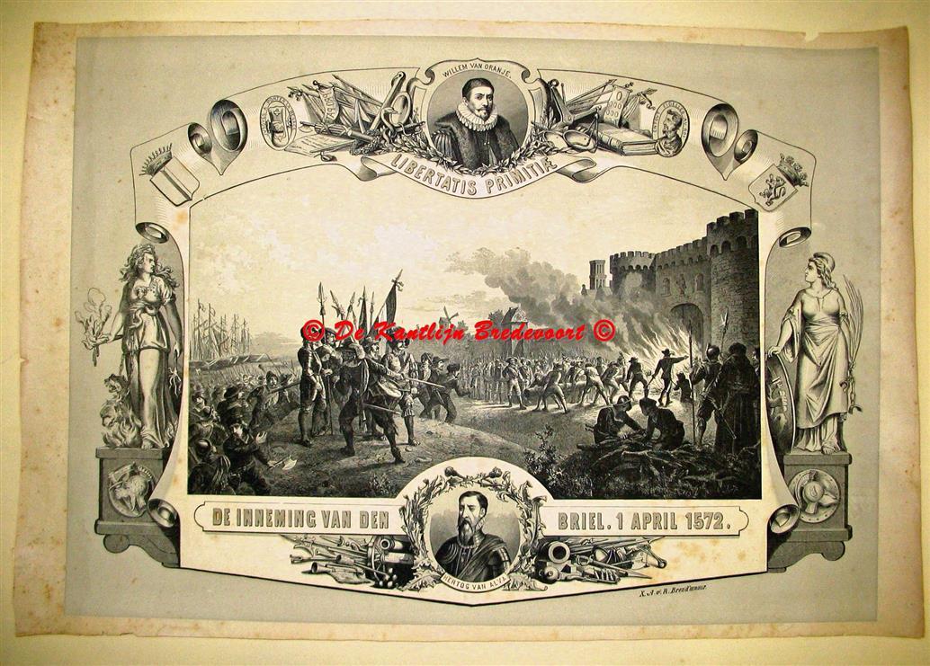 X. A. v. R. Brend'amour Schoolplaat - Prent- / wall chart / Schoolplaat / School Poster / School chart / Teaching chart, poster / schoolkaart - ( SCHOOLPLAAT ) De Inneming van den Briel. 1 April 1572. Liberatatis Primitiae