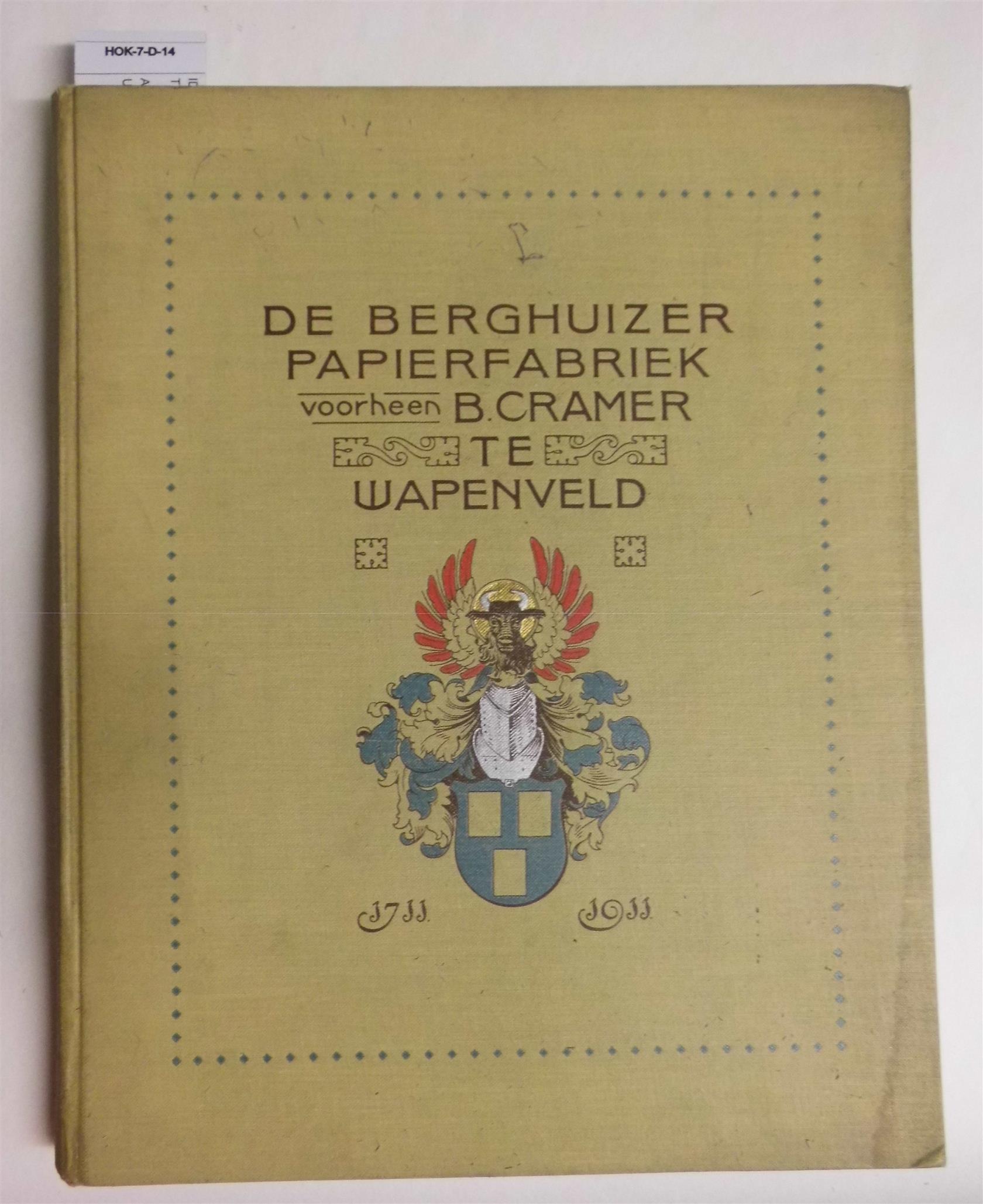 n.n. - Gedenkboek uitgegeven ter gelegenheid van het 200-jarig bestaan der Berghuizer Papierfabriek voorheen B. Cramer, Wapenveld