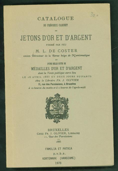COSTER, LOUIS DE. - Catalogue du précieux Cabinet de jetons d'or et d'argent formé par feu.