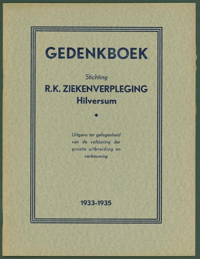 Gedenkboek stichting R.K. Z...