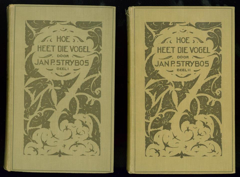 Strijbos, Jan P. - ( 2 delen compleet )Hoe heet die vogel? : determineerboekje voor de in Nederland in het wild waargenomen vogelsoorten. naar aquarellen van Sjoerd Kuperus