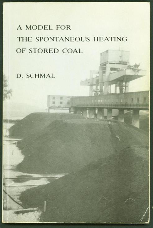 Schmal, Dirk - A model for the spontaneous heating of stored coal