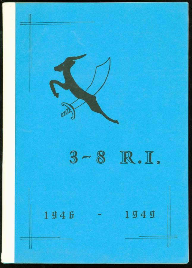 n.n. - 3-8 R.I. 1946-1949 (IIIe Bataljon van het Achtste Regiment Infanterie)