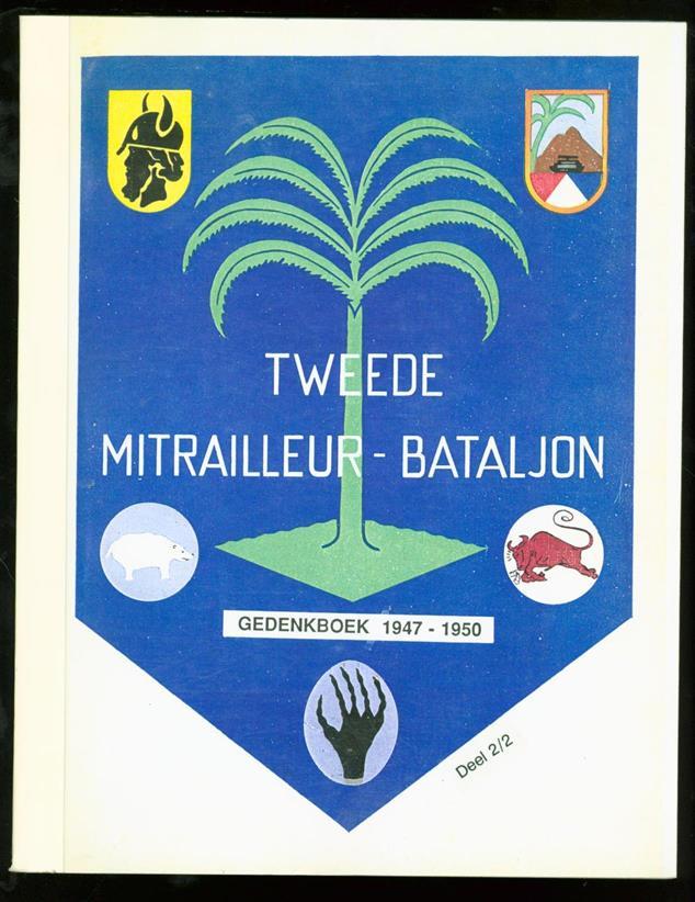 Gedenkboek Tweede Mitraille...