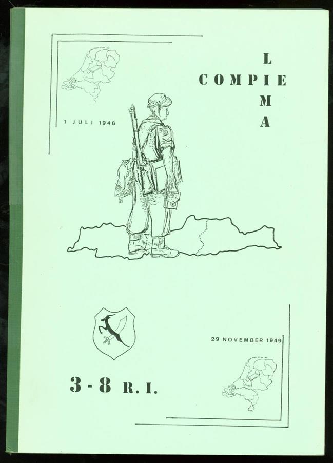 Bronke, Bob., Miedema, Piet. - Compie Lima 3-8 R.I. : 1 juli 1946-29 november 1949