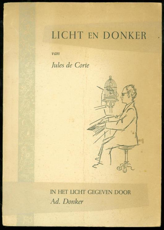 CORTE, JULES DE - Licht en donker