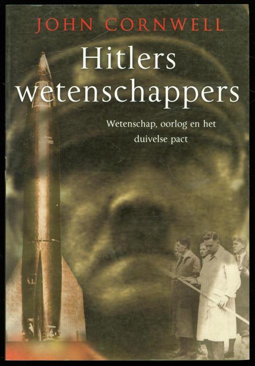 CORNWELL, JOHN - Hitlers wetenschappers