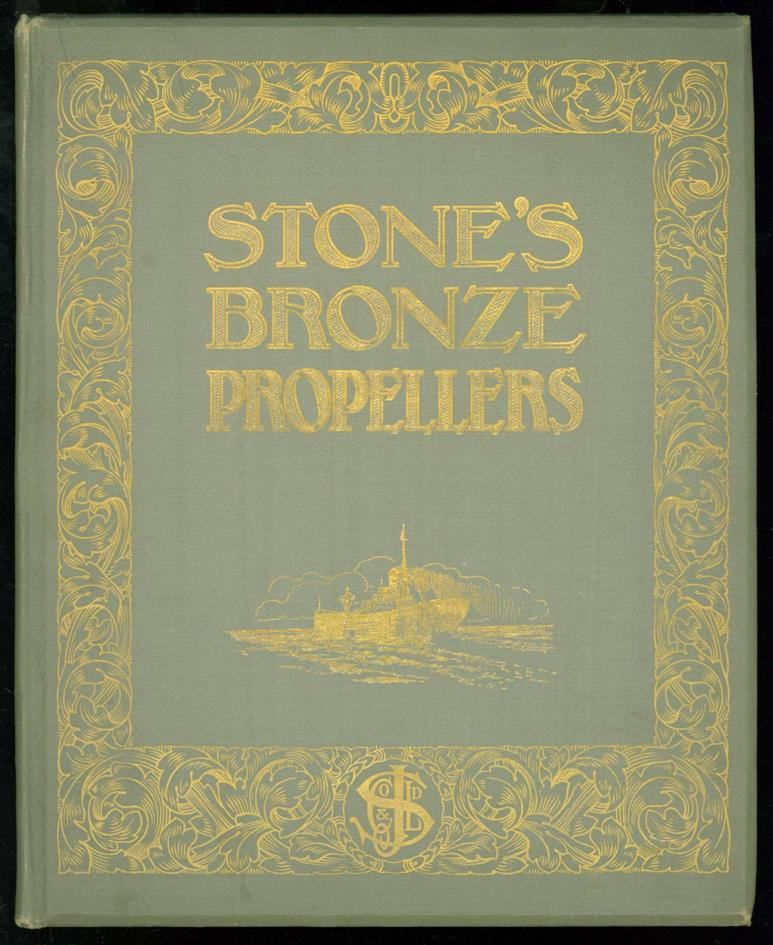 VERKOOP CATALOGUS - ( Trade cataloguer ) Stone's bronze proppellers. For all classes of marine engines. A book specially written for shipowner, shipbuilder and marine engineer