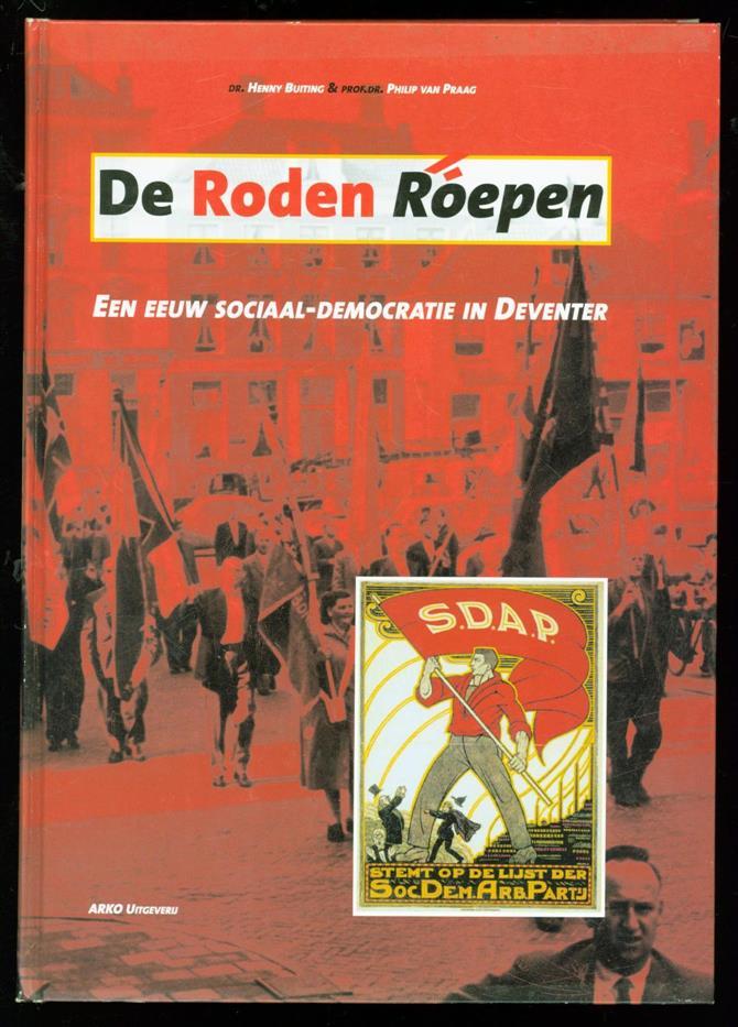 BUITING, HENNY, PRAAG, PHILIP VAN - De Roden roepen