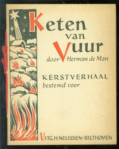 Man, Herman de - Keten van vuur : kerstverhaal