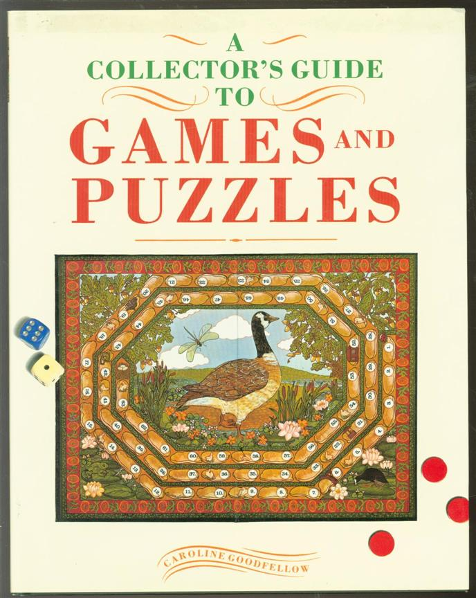 Caroline G. Goodfellow - A Collector's guide to games and puzzles