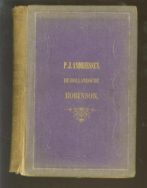 Andriessen, P.J. - De Hollandsche Robinson Crusoë