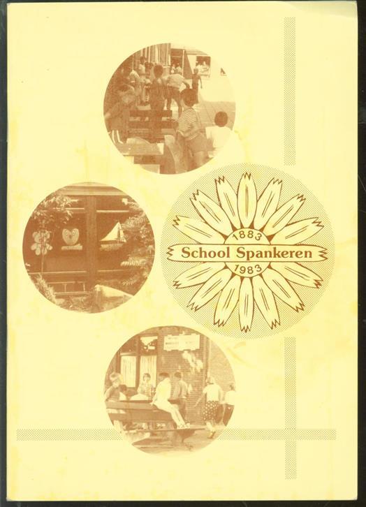 School Spankeren : 1883-1983