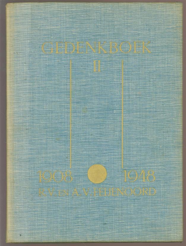 Henk. Das, L. A. Heesakker - 1908-1948 : gedenkboek 2, uitgegeven ter gelegenheid van het 40-jarig bestaan van de Rotterdamse voetbal en- athletiekvereniging Feijenoord Rotterdam