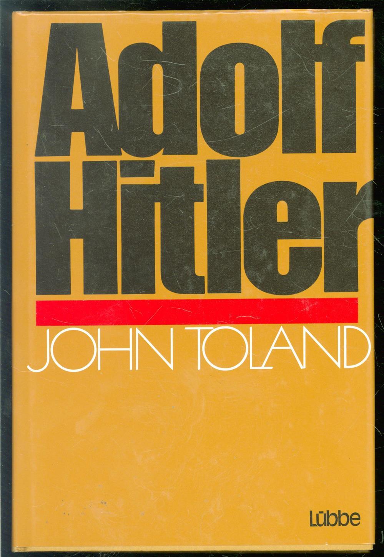 John. Toland - Adolf Hitler