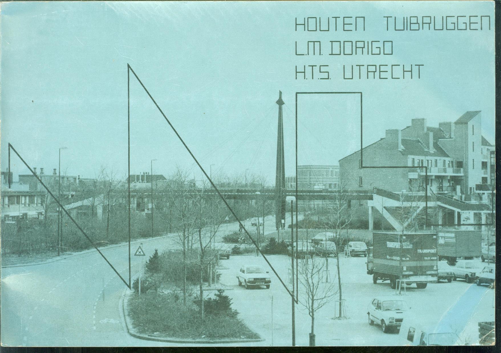 DORIGO, L.M. - Houten Tuibruggen