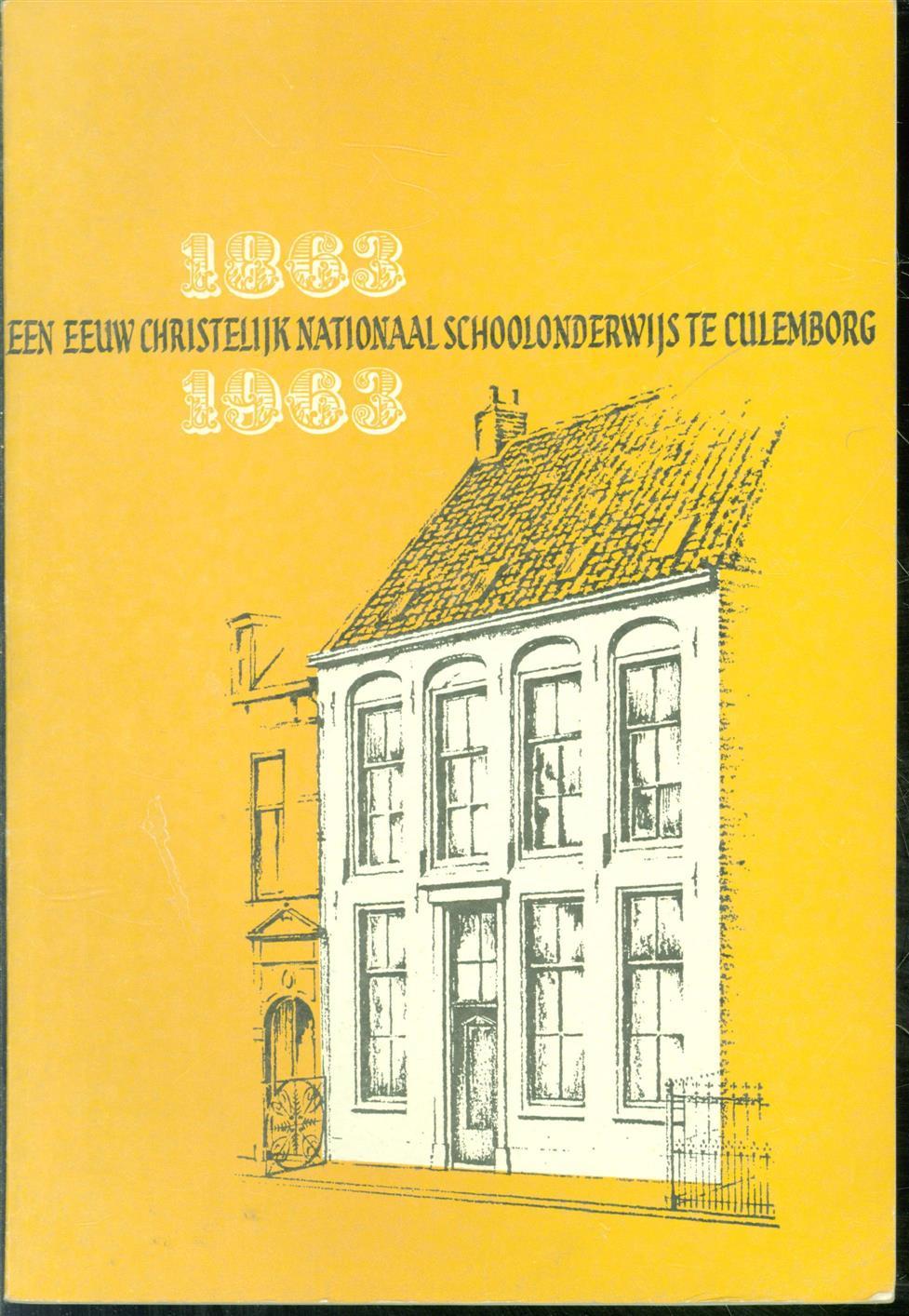 Broeke, D. ten, R. Kooistra., M. Sepers. - 1863 - 1963 Een eeuw nationaal schoolonderwijs te Culemborg