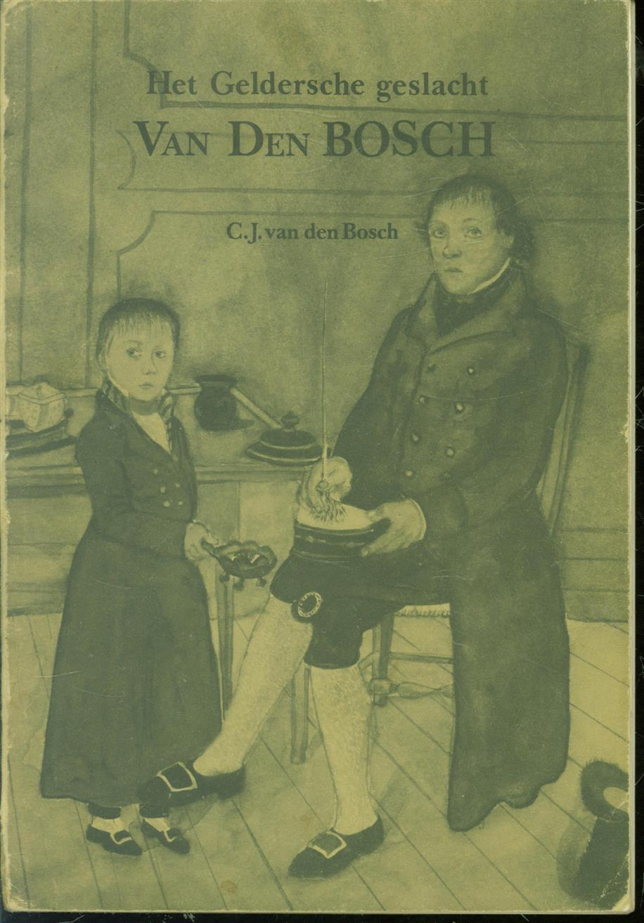 BOSCH, C.J. VAN DEN - Het Geldersche geslacht Van den Bosch
