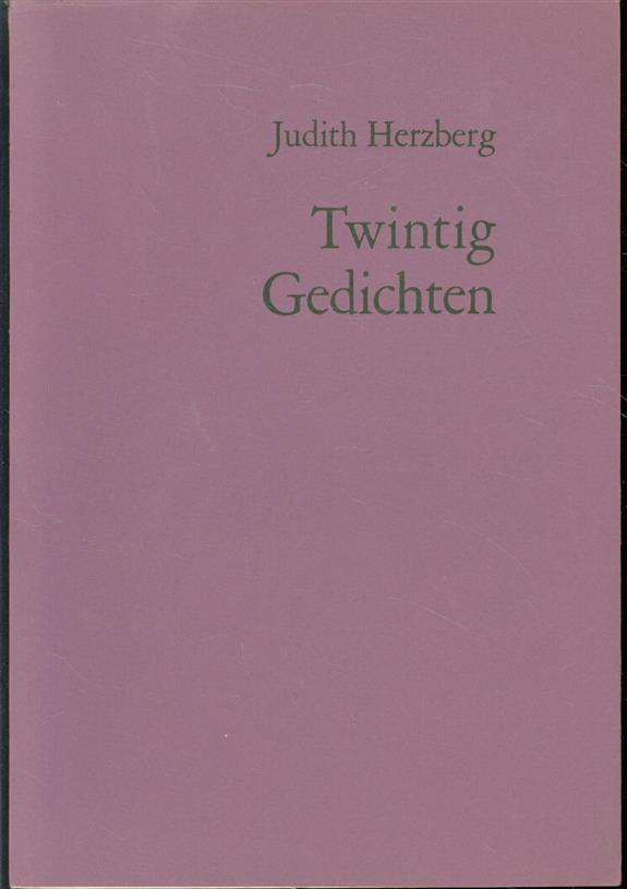 HERZBERG, JUDITH - Twintig gedichten